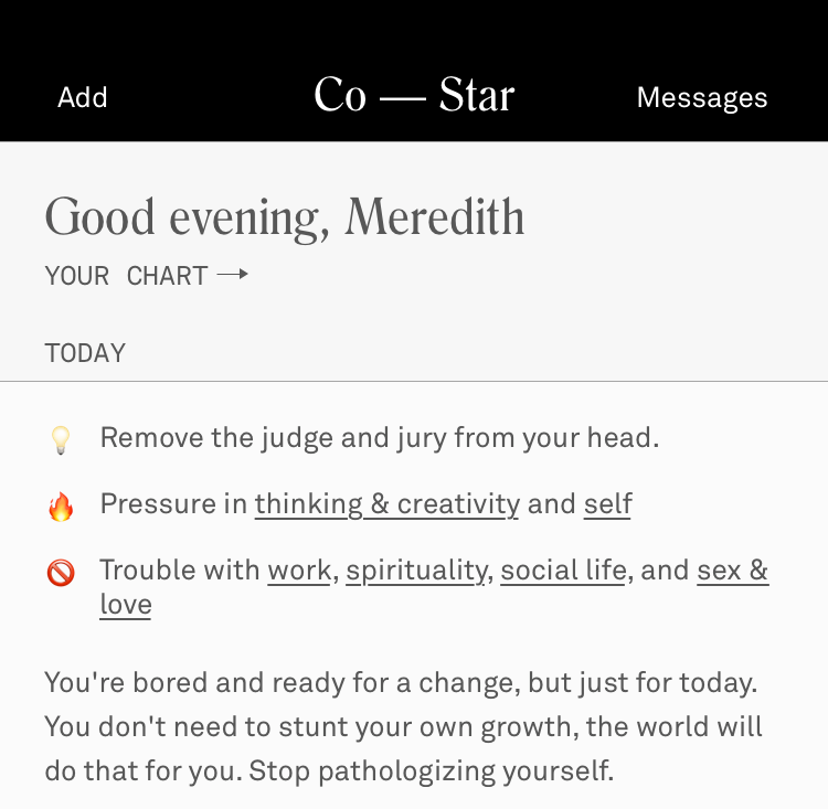 PHOTO COURTESY OF MEREDITH WOLF The Co-Star app provides a daily horoscope and star chart for users.