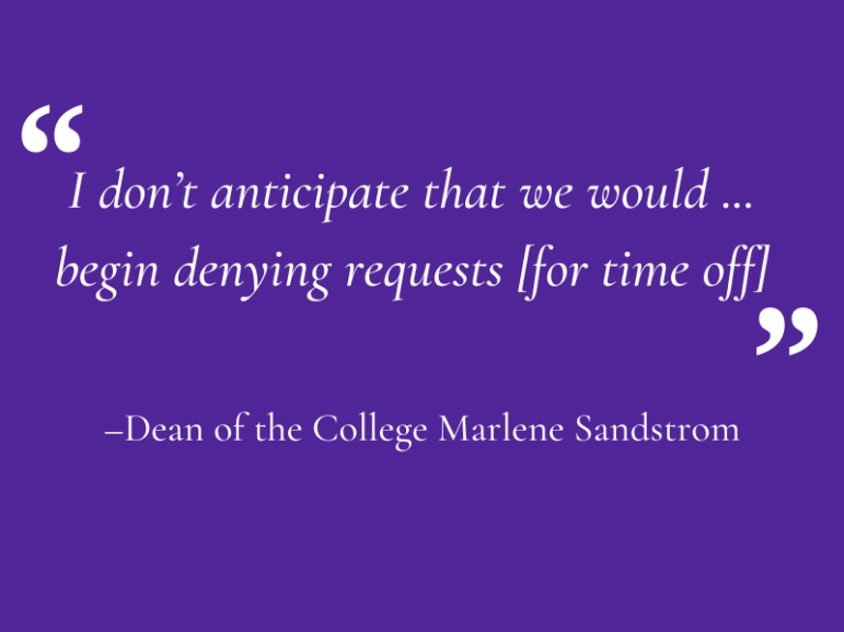 Many students are considering taking semesters off or gap years. The College will let them.