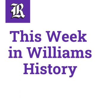 This Week in Williams History: Malaria drugs, 'manly toiletries' and Ralph Nader